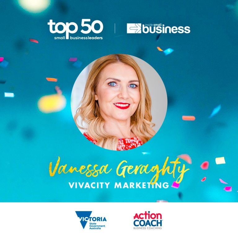 Top 50 Small Business Leaders Australia 2020 - Vanessa Geraghty